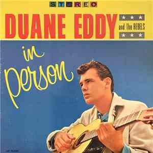 Duane Eddy & The Rebels - In Person download mp3 flac