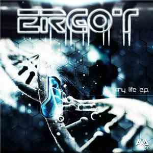 Ergot  - My Life E.P. download mp3 flac