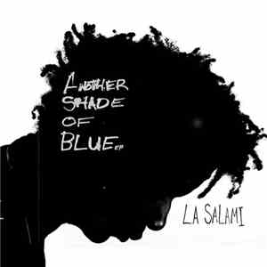 L.A. Salami - Another Shade of Blue EP download free