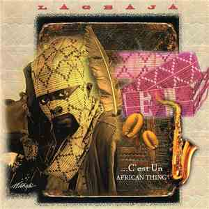 Lágbájá - C'est Un African Thing download mp3 flac