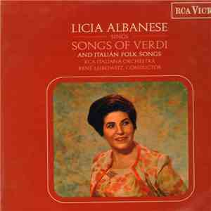 Licia Albanese, RCA Italiana Symphony Orchestra, René Leibowitz - Songs Of Verdi And Italian Folk Songs download mp3 flac