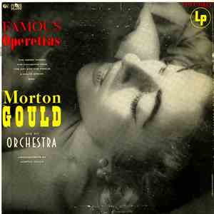 Morton Gould And His Orchestra - Famous Operettas download mp3 flac