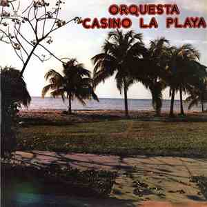 Orquesta Casino La Playa - Orquesta Casino La Playa download mp3 flac