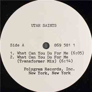 Utah Saints - What Can You Do For Me download free